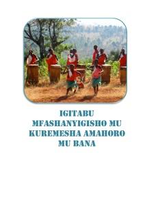 2016 couvre IGITABU MFASHANYIGISHO MU KUREMESHA AMAHORO MU BANA copy